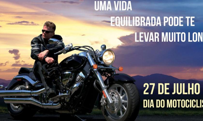 Por que dia 27 de julho é dia do Motociclista?